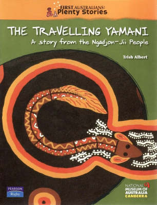 First Australians Middle Primary: The Travelling Yamani book