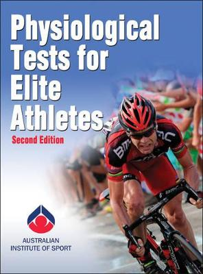 Physiological Tests for Elite Athletes by Australian Institute of Sport