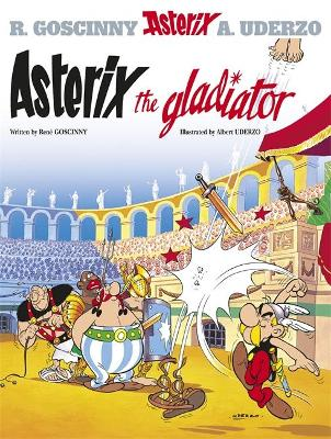Asterix: Asterix The Gladiator book