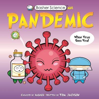 Basher Science Mini: Pandemic book