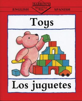 Toys/Los Juguetes by Catherine Bruzzone