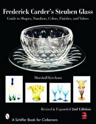 Frederick Carder's Steuben Glass book
