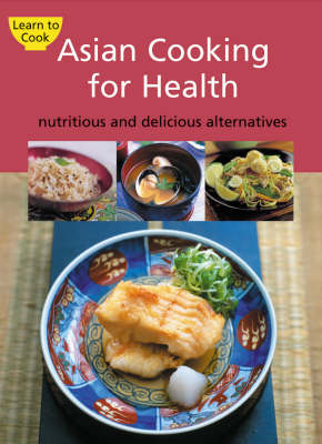 Asian Cooking for Health by Periplus Editions