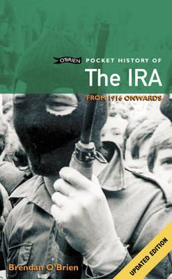O'Brien Pocket History of the IRA by Brendan O'Brien