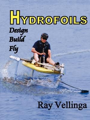 Hydrofoils by Ray Vellinga