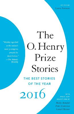 O. Henry Prize Stories 2016 by LAURA FURMAN