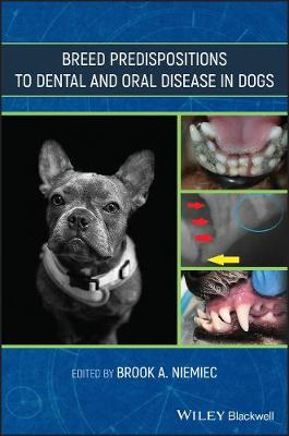 Breed Predispositions to Dental and Oral Disease in Dogs book