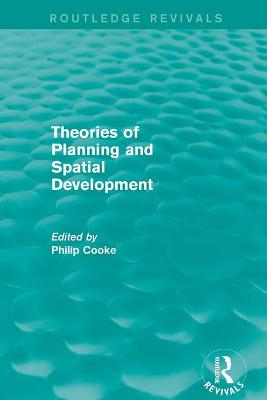 : Theories of Planning and Spatial Development (1983) by Philip Cooke