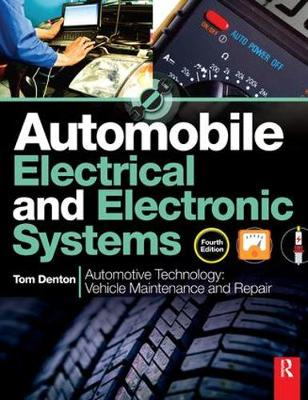 Automobile Electrical and Electronic Systems, 4th ed by Tom Denton