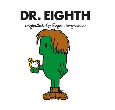 Doctor Who: Dr. Eighth (Roger Hargreaves) by Adam Hargreaves