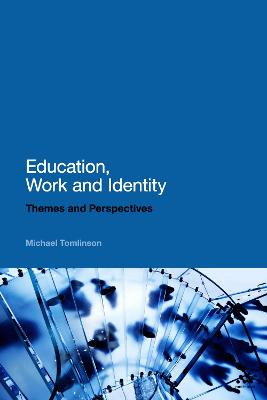 Education, Work and Identity by Michael Tomlinson