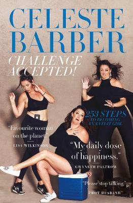 Challenge Accepted! by Celeste Barber