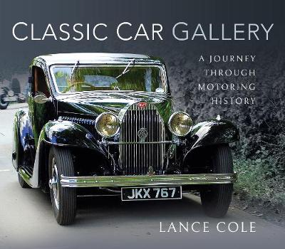 Classic Car Gallery: A Journey Through Motoring History book