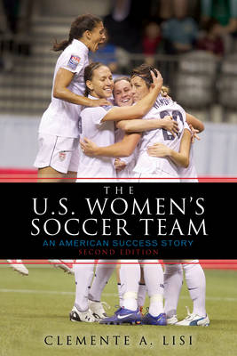 The U.S. Women's Soccer Team by Clemente Angelo Lisi