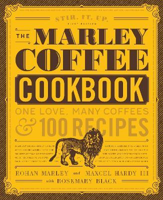 The Marley Coffee Cookbook by Rohan Marley