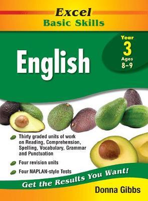 Excel Basic Skills English Year 3 by Donna Gibbs
