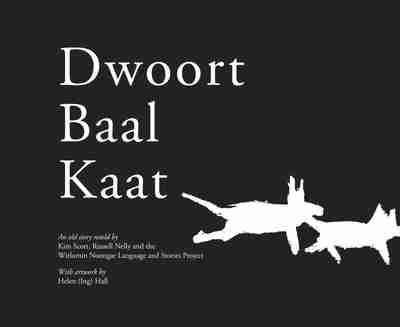 Dwoort Baal Kaat by Kim Scott