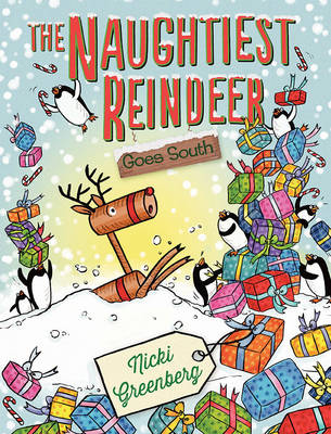 Naughtiest Reindeer Goes South book