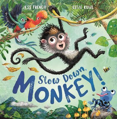 Slow Down, Monkey! book