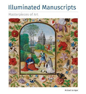 Illuminated Manuscripts Masterpieces of Art book
