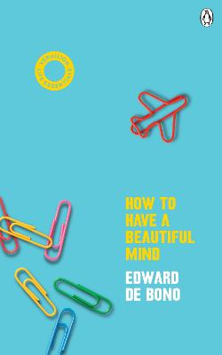How To Have A Beautiful Mind: (Vermilion Life Essentials) book