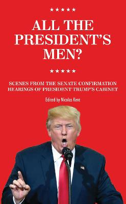 All the President's Men? by Nicolas Kent