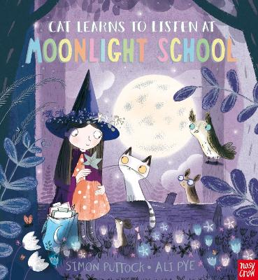 Cat Learns to Listen at Moonlight School by Simon Puttock