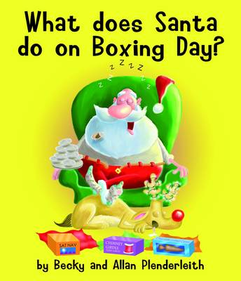 What Does Santa Do on Boxing Day? book