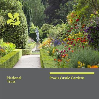 Powis Castle Garden, Mid Wales: National Trust Guidebook by Stephen Anderton
