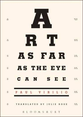 Art as Far as the Eye Can See by Paul Virilio
