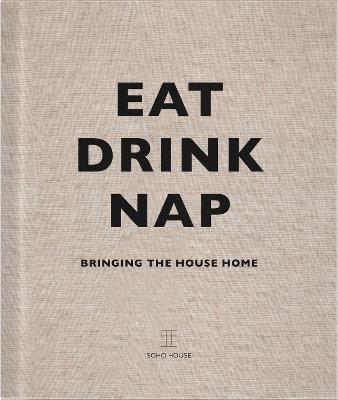 Eat, Drink, Nap book
