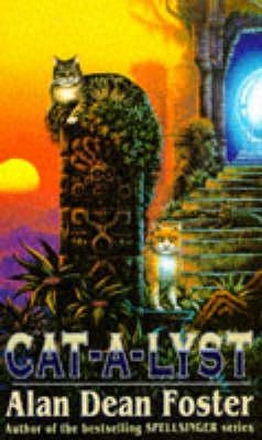 Cat-a-lyst by Alan Dean Foster