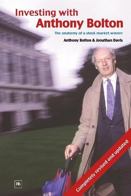 Investing with Anthony Bolton by Jonathan Davis