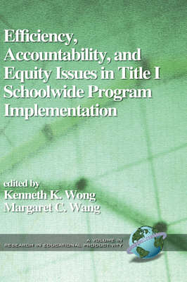 Accountability, Efficiency and Equity by Kenneth K. Wong
