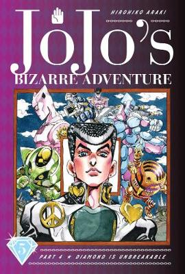 JoJo's Bizarre Adventure: Part 4--Diamond Is Unbreakable, Vol. 5 by Hirohiko Araki