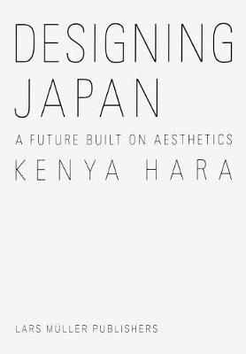 Designing Japan by Kenya Hara