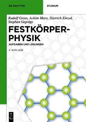 Festk rperphysik: Aufgaben Und L sungen by Rudolf Gross