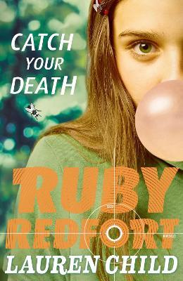 Ruby Redfort: #3 Catch Your Death by Lauren Child