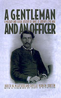 A Gentleman and an Officer by Judith N. McArthur