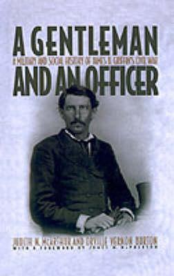 A Gentleman and an Officer by Judith N. McArthur