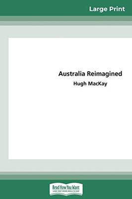 Australia Reimagined (16pt Large Print Edition) book