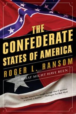 Confederate States of America by Roger L. Ransom