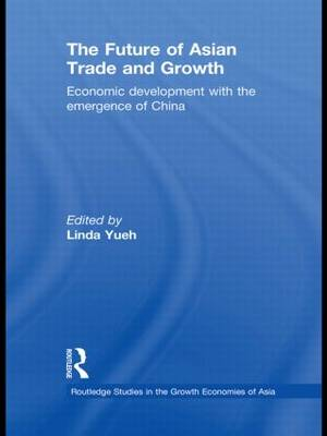 Future of Asian Trade and Growth by Linda Yueh