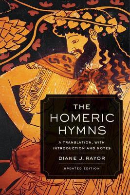 Homeric Hymns by Diane J. Rayor