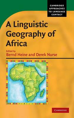 A Linguistic Geography of Africa by Bernd Heine