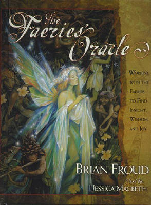 Faeries' Oracle by Brian Froud