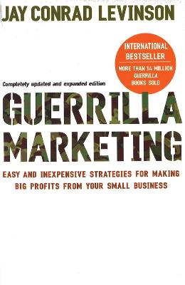 Guerrilla Marketing by Jay Levinson