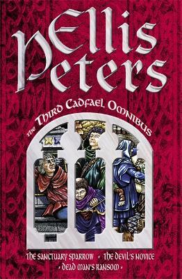 The Third Cadfael Omnibus by Ellis Peters