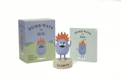 Dumb Ways to Die: Numpty Figurine and Songbook by Running Press