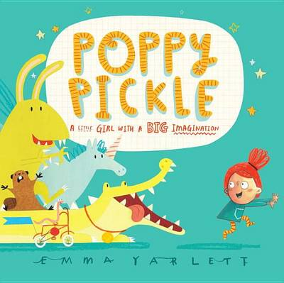 Poppy Pickle by Emma Yarlett